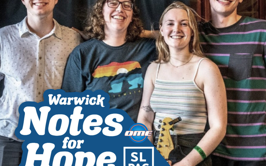 Warwick Notes For Hope August 8th