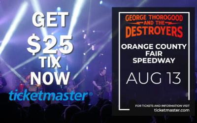 George Thorogood and the Destroyers $25 Sale